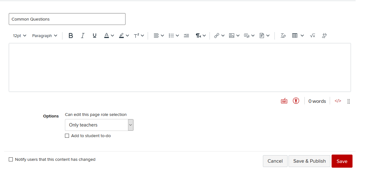The new Rich Content Editor features a simplified tool bar and more intuitive organization.