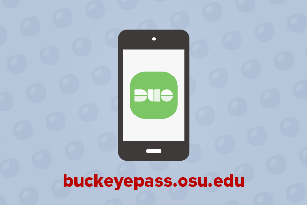 Smart device showing the BuckeyePass Duo app on the screen